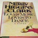 Hardcover Book Thriller Loves Music Loves To Dance Mary Higgins Clark Novel