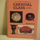 Encyclopedia of Carnival Glass 2nd Ed Bill Edwards Hardcover Book Identification
