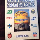 HC Book North America's Great Railroads Railroadiana Trains By Thomas York