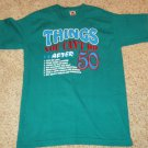 Things You Can't Do After 50 Humerous Fruit of the Loom Green T-Shirt Sz M