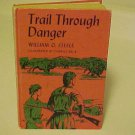 1965 Childrens Book Trail Through Danger William O. Steele Hardcover Vintage