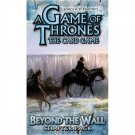 A Game of Thrones LCG: Beyond the Wall [Ships free]