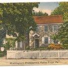 Washington's Headquarters-Valley Forge Pennsylvania