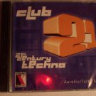 CLUB 21  AEROBIC/TURBO STEP (2 DISCS)        21st  CENTURY TECHNO