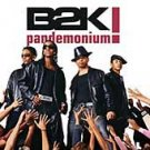 Pandemonium! by B2K (CD, Dec-2002, Epic (USA))