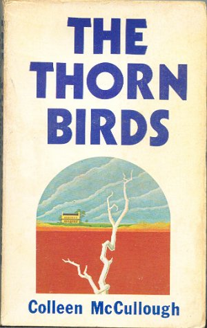 The Thorn Birds - Colleen McCullough PAPERBACK