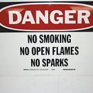 DANGER NO SMOKING NO OPEN FLAMES NO SPARKS SIGN # 25083