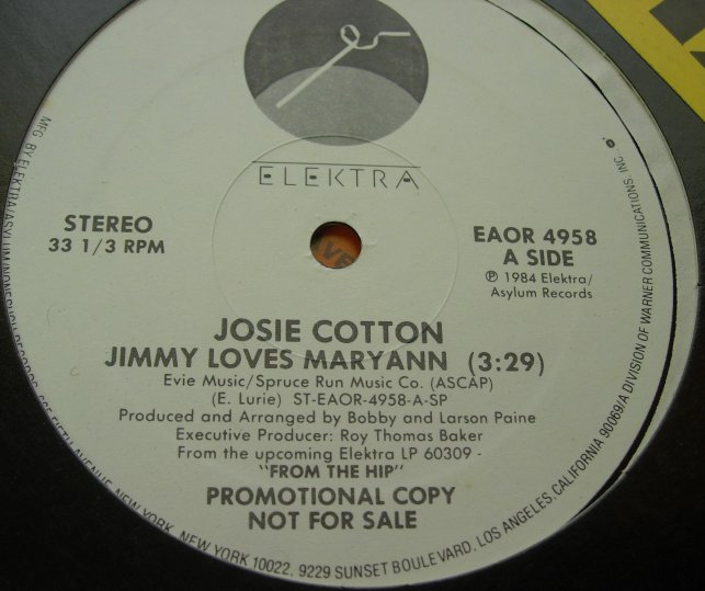 "JOSIE COTTON - Jimmy Loves MaryAnn - Elektra EAOR4958 - 12"" Single - PROMO"