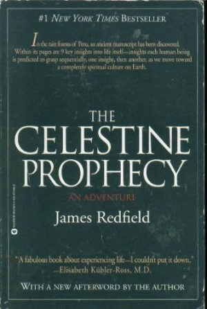 The Celestine Prophecy - An Adventure - James Redfield