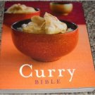 Curry Bible - 140 Recipes from All over the World