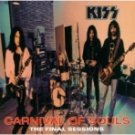 Kiss-Carnival of Souls: The Final Sessions