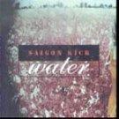 Saigon Kick-Water