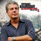Anthony Bourdain, No Reservations: Collection 4