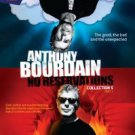 Anthony Bourdain, No Reservations: Collection 5, Part 1