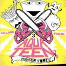 Aqua Teen Hunger Force: Volume Three