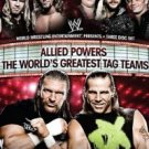 WWE: Allied Powers, World&#39;s Greatest Tag Teams