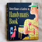 Better Homes and Gardens Handyman's Book Vintage Book 1957