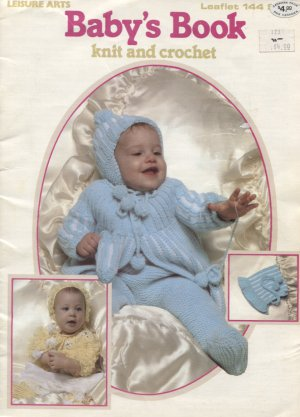 Leisure Arts 144, Baby's Book, Knitting and Crochet Pattern for Babies