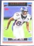 2006 Topps Ashley Lelie #79 Broncos