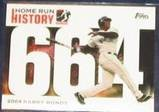 2006 Topps HR History Barry Bonds #664 Giants