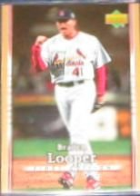 2007 UD First Edition Braden Looper #292 Cardinals