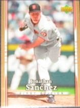 2007 UD First Edition Jonathan Sanchez #284 Giants