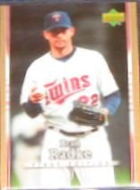 2007 UD First Edition Brad Radke #116 Twins