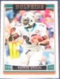 2006 Topps Ronnie Brown #137 Dolphins
