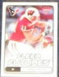 2006 Fleer Futures Rookie Owen Daniels #181 Texans