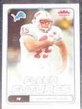 2006 Fleer Futures Rookie Matt Bernstein #172 Lions