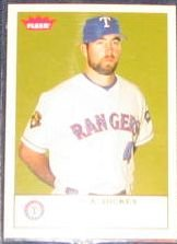 2005 Fleer Tradition R.A. Dickey #204 Rangers