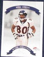 2002 Donruss Classics Rod Smith #59 Broncos