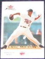2001 Fleer Focus Eric Milton #77 Twins