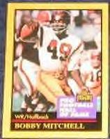 1991 Hall of Fame Bobby Mitchell #100