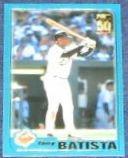 2001 Topps Traded Tony Batista #T89 Orioles