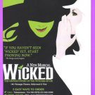 WICKED The Musical 2007 Color Print Advertisement