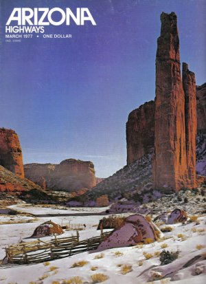 1977 ARIZONA HWYS Magazine MARCH Issue