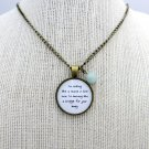 Brand New Tautou Inspired Lyrical Quote Pendant Necklace (Brass, 18 inches)