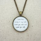 Dave Matthews Band Crash Into Me Inspired Lyrical Quote Pendant Necklace (Brass, 18 inches)