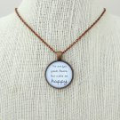 Of Monsters and Men From Finner Inspired Lyrical Quote Pendant Necklace (Copper, 18 inches)