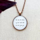 The Avett Brothers The Greatest Sum Inspired Lyric Quote Pendant Necklace (Copper, 18 inches)