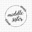 Middle Sister with Laurel Digital File Download (svg, dxf, png, jpeg)