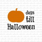 Days Till Halloween Digital File Download (svg, dxf, png, jpeg)