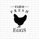 Farm Fresh Eggs Digital File Download (svg, dxf, png, jpeg)