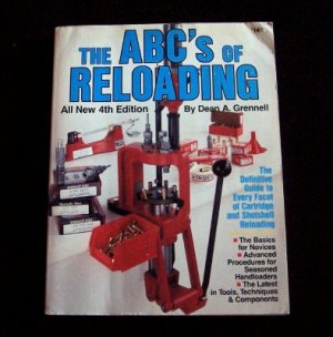 The ABC's of Reloading:  4th Edition