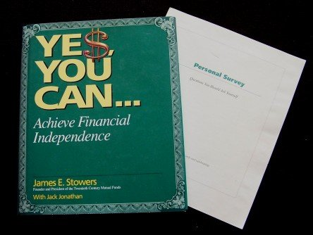 Ye$, You Can...Achieve Financial Independence