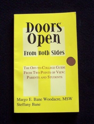 Doors Open From Both Sides:  College Guide