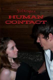 Human Contact by Joel Krupa