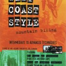 West Coast Style Mountain Biking Video Instructional