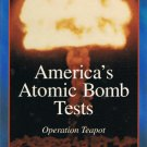America's Atomic Bomb Tests Operation Teapot Video Vol. 9